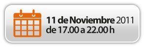 Fecha del taller 11 de nobiembre de 2011 de 17.00h a 20.00h