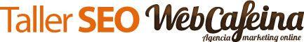 Taller SEO de Webcafeina en Cáceres. 11/11/11 a las 17.00 h